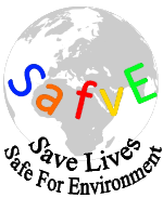 Safe for Environment Save Lives
